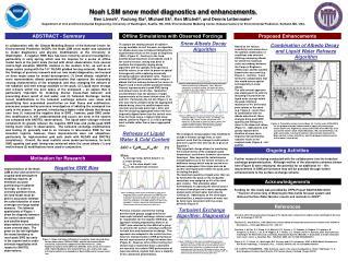 Noah LSM snow model diagnostics and enhancements.