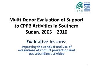 Multi-Donor Evaluation of Support to CPPB Activities in Southern Sudan, 2005 – 2010