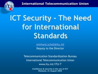ICT Security - The Need for International Standards