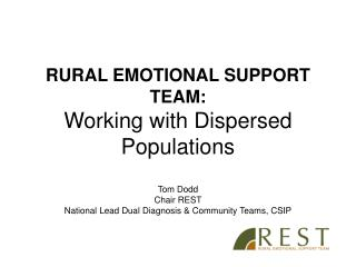 RURAL EMOTIONAL SUPPORT TEAM:  Working with Dispersed Populations