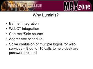 Why Luminis?