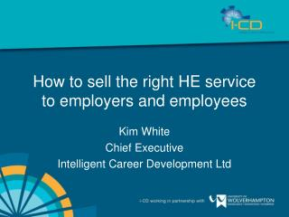 How to sell the right HE service to employers and employees