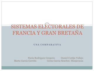 SISTEMAS ELECTORALES DE FRANCIA Y GRAN BRETAÑA