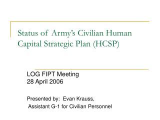 Status of Army�s Civilian Human Capital Strategic Plan (HCSP)