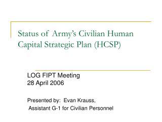 Status of Army's Civilian Human Capital Strategic Plan (HCSP)