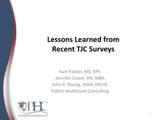Lessons Learned from   Recent TJC Surveys