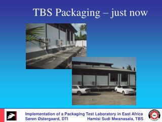 Implementation of a Packaging Test Laboratory in East Africa