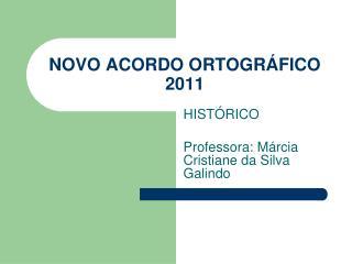 NOVO ACORDO ORTOGRÁFICO 2011