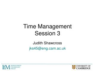Time Management  Session 3