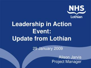 Leadership in Action Event: Update from Lothian