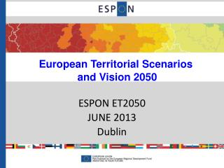European Territorial Scenarios  and Vision 2050