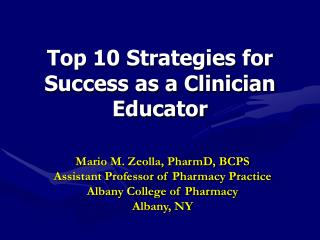 Top 10 Strategies for Success as a Clinician Educator