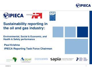 Paul Krishna IPIECA Reporting Task Force Chairman