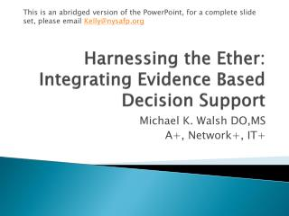 Harnessing the Ether: Integrating Evidence Based Decision Support