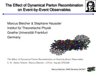 The Effect of Dynamical Parton Recombination  on Event-by-Event Observables