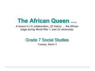 The African Queen …