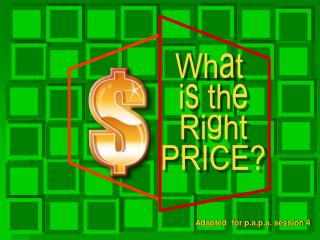 What  is the Right PRICE?