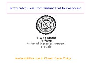 Irreversible Flow from Turbine Exit to Condenser