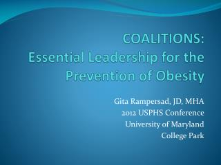 COALITIONS:  Essential Leadership for the Prevention of Obesity