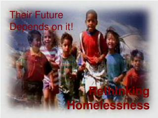 Their Future Depends on it!