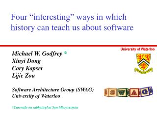 "Four ""interesting"" ways in which history can teach us about software"