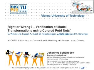 Right or Wrong? – Verification of Model Transformations using Colored Petri Nets*