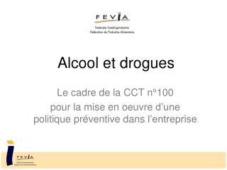 Alcool et drogues