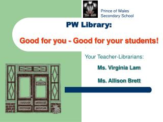 PW Library: Good for you - Good for your students!