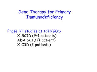 Gene Therapy for Primary Immunodeficiency