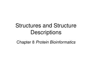 Structures and Structure Descriptions