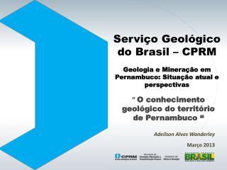 Servi�o Geol�gico do Brasil � CPRM