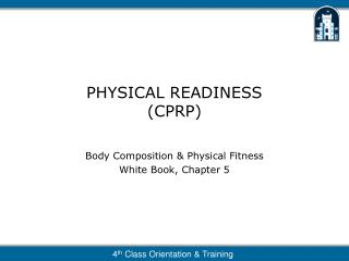 PHYSICAL READINESS (CPRP)