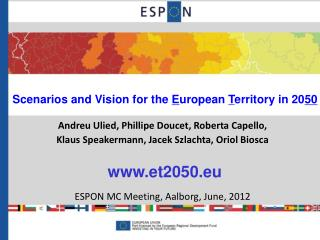Scenarios and Vision for the  E uropean  T erritory in 20 50