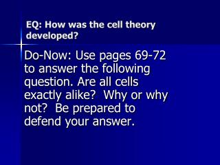 EQ: How was the cell theory developed?