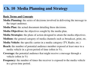 Ch. 10  Media Planning and Strategy
