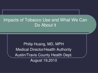 Impacts of Tobacco Use and What We Can Do About it