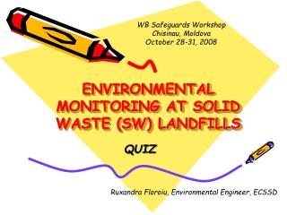ENVIRONMENTAL MONITORING AT SOLID WASTE SW LANDFILLS