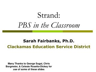 Strand:  PBS in the Classroom