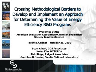 Presented at the American Evaluation Association/Canadian Evaluation Society Joint Conference