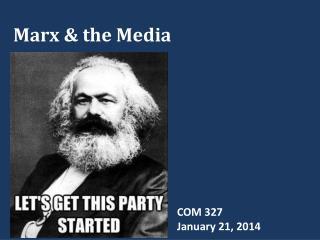 Marx & the Media