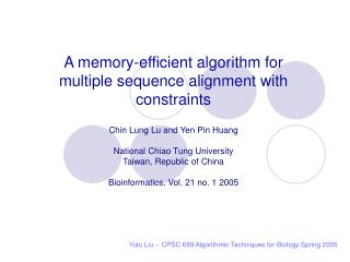 Yutu Liu -- CPSC 689 Algorithmic Techniques for Biology Spring 2005
