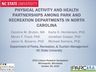 Physical Activity and Health Partnerships among Park and Recreation Departments in North Carolina