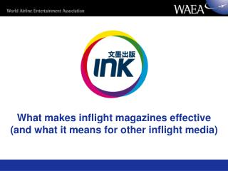 What makes inflight magazines effective and what it means for other inflight media