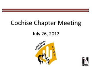Cochise Chapter Meeting July 26,  2012