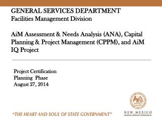 Project Certification Planning   Phase August 27,  2014