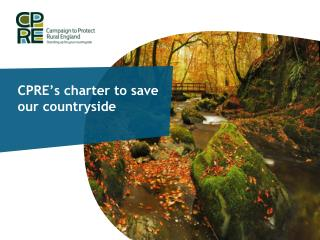 CPRE's charter to save our countryside