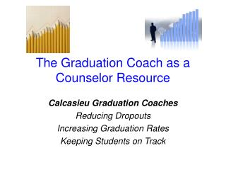 The Graduation Coach as a Counselor Resource