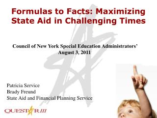 Formulas to Facts: Maximizing State Aid in Challenging Times