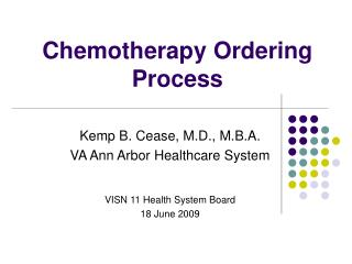 Chemotherapy Ordering Process