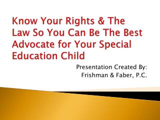 Know Your Rights & The Law So You Can Be The Best Advocate for Your Special Education Child